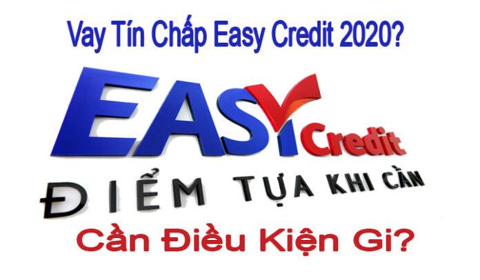 vay tín chấp Easy Credit 2020